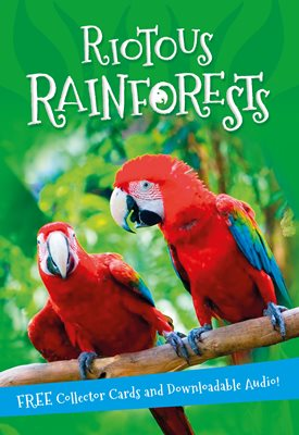 Book cover for It's all about... Riotous Rainforests